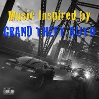 Music Inspired by Grand Theft Auto — Bizzy Bone