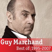 Best Of Guy Marchand — Guy Marchand