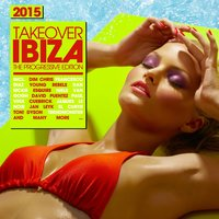 Takeover IBIZA 2015 - The Progressive Edition — сборник