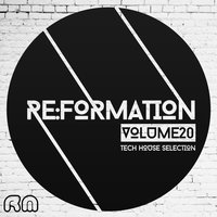 Re:Formation, Vol. 20 - Tech House Selection — сборник