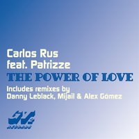 The Power of Love — Patrizze, Carlos Rus