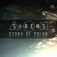 Story of Color — Sirens