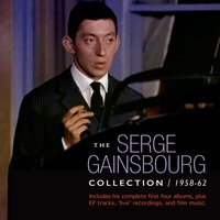 The Serge Gainsbourg Collection 1958-62 — Serge Gainsbourg
