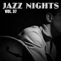 Jazz Nights, Vol. 37 — сборник