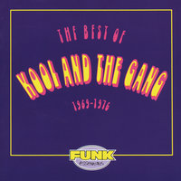 The Best Of Kool & The Gang (1969-1976) — Kool & The Gang