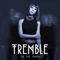 In The Chaos - EP — Tremble