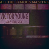 All the Famous Masters — Джордж Гершвин, Victor Young & His Orchestra