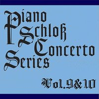 Piano schloss concerto series vol.9 and 10 — сборник