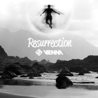 Resurrection — Vienna