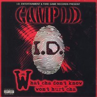 What Cha Don't Know Won't Hurt Cha — Camp I.D.