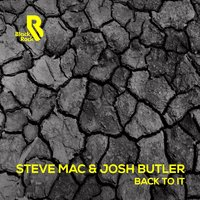 Back to It — Steve Mac, Josh Butler