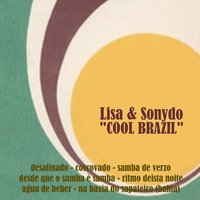 Cool Brazil — Lisa & Sonydo