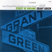 Street Of Dreams — Grant Green