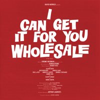 I Can Get It for You Wholesale — Original Broadway Cast of I Can Get It for You Wholesale, Original Broadway Cast Recording