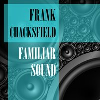 Familiar Sound — Frank Chacksfield