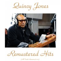 Remastered Hits — Quincy Jones