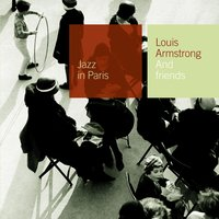 And Friends — Louis Armstrong