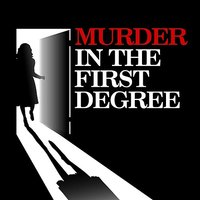 Murder In The First Degree — сборник