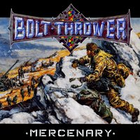 Mercenary — Bolt Thrower