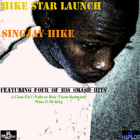 Hike Star Launch - EP — SingJay Ike, Singjay Hike