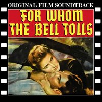 For Whom the Bell Tolls — Victor Young, Ray Heindorf