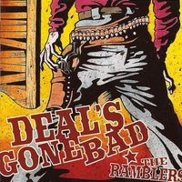 The Ramblers — Deal's Gone Bad