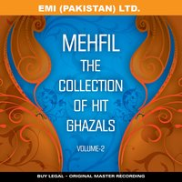 Mehfil     ' The Collection Of Hit Ghazals ' Vol -2 — сборник
