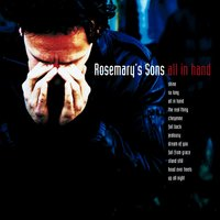 All in Hand — Rosemary's Sons