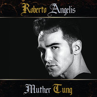 Muther Tung — Roberto Angelis