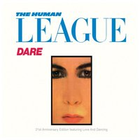 Dare!/Love And Dancing — The Human League, League Unlimited Orchestra