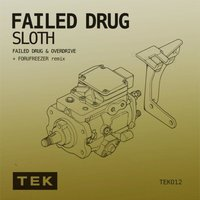 Failed Drug — Sloth