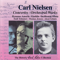 The Historic Carl Nielsen Collection Vol 2 — The Danish Radio Symphony Orchestra