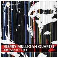 Paris Concert 1954 — Gerry Mulligan Quartet