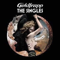 The Singles — Goldfrapp