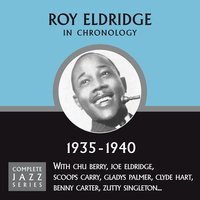 Complete Jazz Series 1935 - 1940 — Roy Eldridge