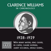 Complete Jazz Series 1928 - 1929 — Clarence Williams