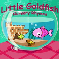 Little Goldfish - Nursery Rhymes — Belle and the Nursery Rhymes Band