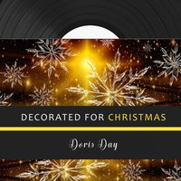 Decorated for Christmas — Doris Day