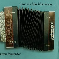 Once In A Blue Blue Moon... — Lauren Lesmeister