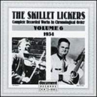 The Skillet-Lickers Vol. 6 (1934) — The Skillet-Lickers