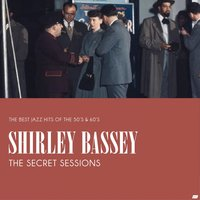 The Secret Sessions — Shirley Bassey