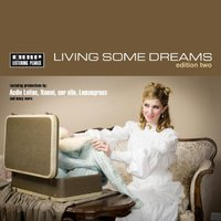 Living Some Dreams Edition Two — сборник