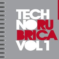 Techno Rubrica, Vol. 1 — сборник