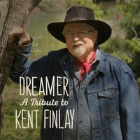 Dreamer: A Tribute to Kent Finlay — сборник