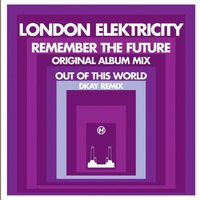 Remember the Future — London Elektricity
