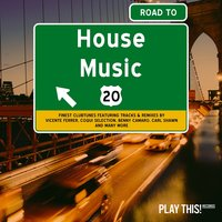 Road to House Music, Vol. 20 — сборник