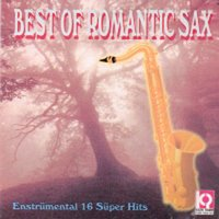 Best Of Romantic Sax — Enstrumantal, Yusuf Bütünley