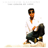 The Color of Love — Shahrum Kashani