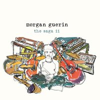 The Saga II — Morgan Guerin