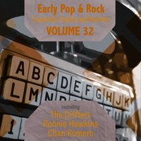 Early Pop & Rock Hits, Essential Tracks and Rarities, Vol. 32 — сборник